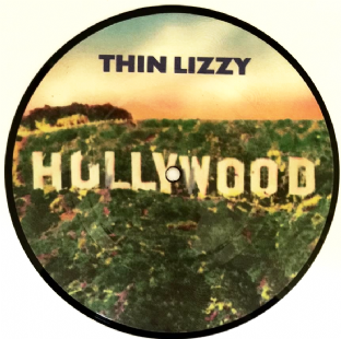 "Thin Lizzy - Hollywood (Down On Your Luck) (7"") (Picture Disc) (EX/NM)"